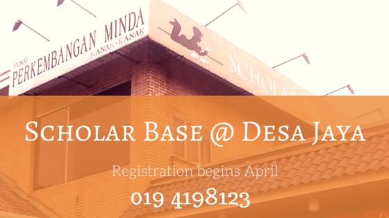 Scholar Base @ Desa Jaya